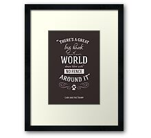 Theres a great big hunk of world down there Framed Print