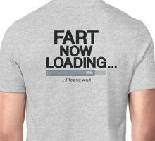 Fart Now Loading - Original Unisex T-Shirt
