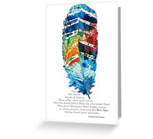 Colorful Feather Art - Cherokee Blessing - By Sharon Cummings Greeting Card