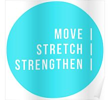 Move. Stretch. Strengthen   Poster