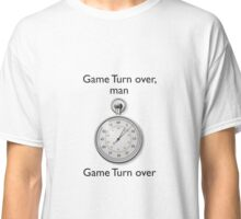 Game turn over Classic T-Shirt