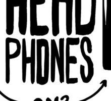 Headphones On - Do Not Disturb Sticker