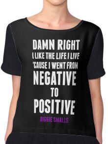 Positive and Negative... Chiffon Top