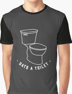 DATS A TOILET Graphic T-Shirt