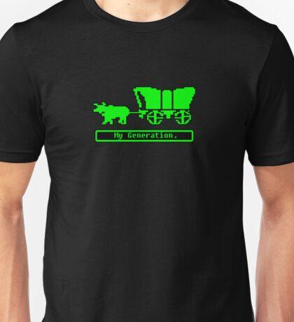 Oregon Trail - My Generation. Unisex T-Shirt