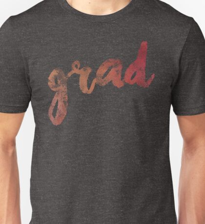 Grad | red and gold brush lettering Unisex T-Shirt