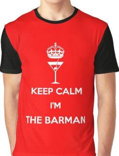 KEEP CALM I'M THE BARMAN!!! Graphic T-Shirt