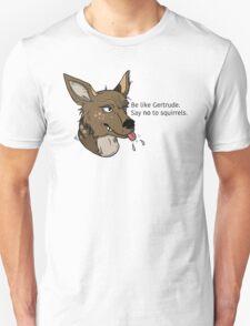 Be Like Gertrude Unisex T-Shirt