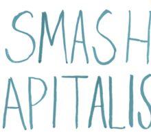 Smash Capitalism- Variation 3 Sticker