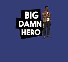 Big Damn Hero Unisex T-Shirt