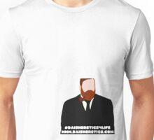Daisheretics4life Unisex T-Shirt