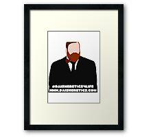 Daisheretics4life Framed Print