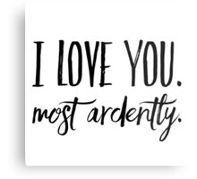 Most ardently Metal Print
