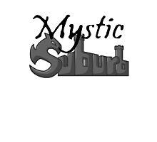 Mystic Suburb Logo Photographic Print