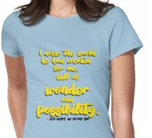 Me Before You - Wonder and Possibility Womens Fitted T-Shirt