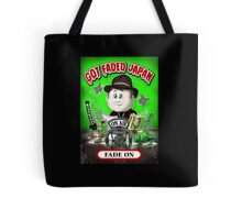 GOT FADED JAPAN PODCAST. FADE ON! Tote Bag