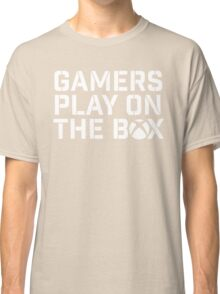 Gamers Play On The Box Classic T-Shirt
