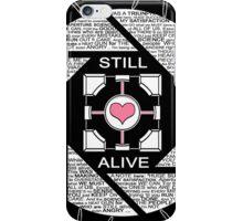 Still Alive (Black Version) iPhone Case/Skin