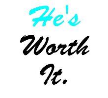 He's Worth It. Photographic Print