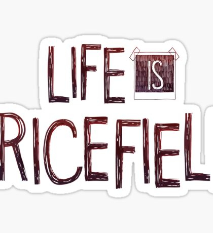 Life is Pricefield Sticker