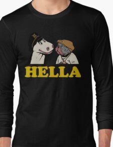 Charlie and Humphrey HELLA Long Sleeve T-Shirt