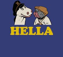 Charlie and Humphrey HELLA Unisex T-Shirt