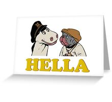 Charlie and Humphrey HELLA Greeting Card