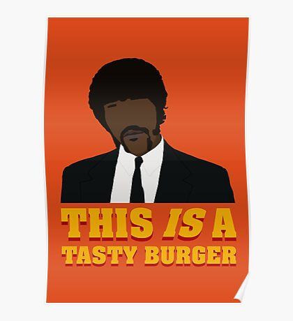 This is a tasty burger. Poster