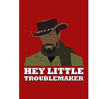 Hey little troublemaker. Photographic Print