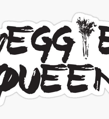 Veggie Queen! Sticker