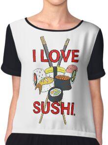 I love Sushi! Chiffon Top
