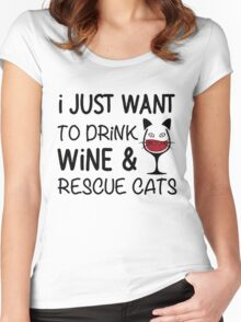 I JUST WANT TO DRINK WINE AND RESCUE CATS Women's Fitted Scoop T-Shirt