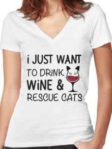 I JUST WANT TO DRINK WINE AND RESCUE CATS Women's Fitted V-Neck T-Shirt