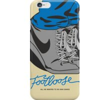 Footloose iPhone Case/Skin