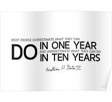 do in one year, in ten years - bill gates Poster