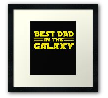 Papa BEST DAD IN THE GALAXY Hot T-shirt Framed Print
