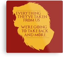 House Lannister: Everything They've Taken Metal Print