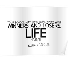 winners and losers - bill gates Poster