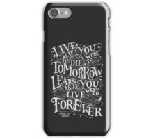 Learn Forever iPhone Case/Skin