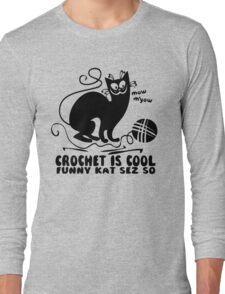 Crochet is Cool Long Sleeve T-Shirt
