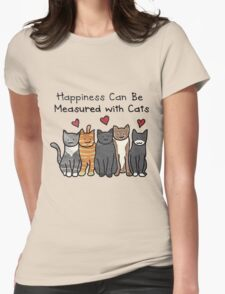 Happiness  Can Be Measured With Cats Womens Fitted T-Shirt