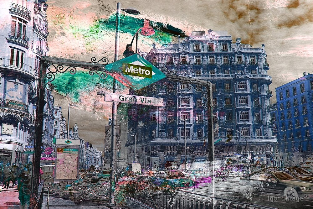Memories of Spain 12 - Gran Via of Madrid by Igor Shrayer