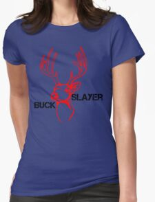The Buck Slaye Womens Fitted T-Shirt