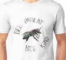 Bee Patient Bee Kind Unisex T-Shirt
