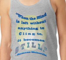 A STILL MIND Tank Top