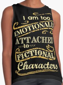 I am too emotionally attached to fictional characters Contrast Tank