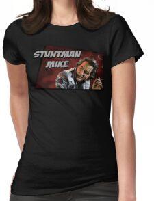 Stuntman Mike Womens Fitted T-Shirt
