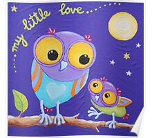 My Little Love - Mummy and Baby Owl Poster