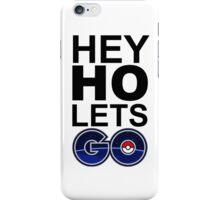hey ho pokemon go white iPhone Case/Skin