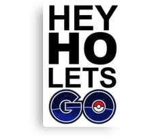 hey ho pokemon go white Canvas Print